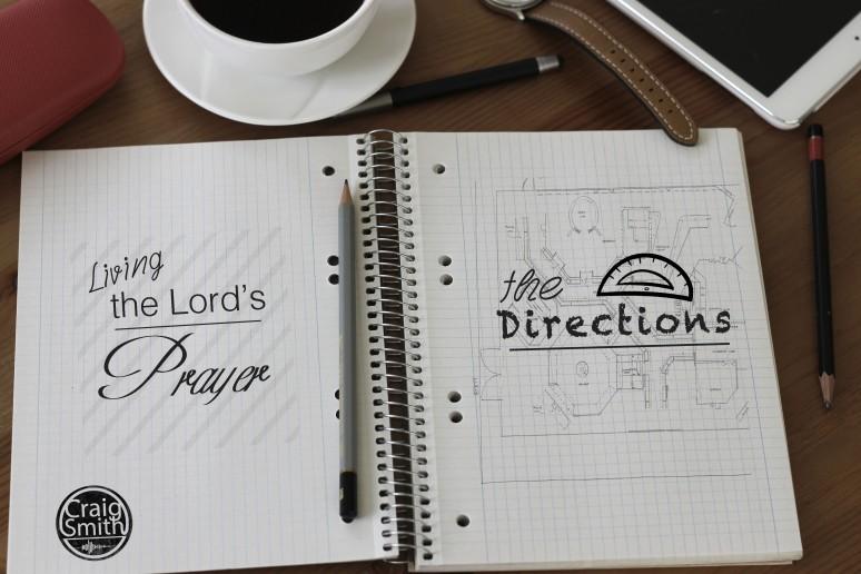 Living the Lord's Prayer - Craig Smith