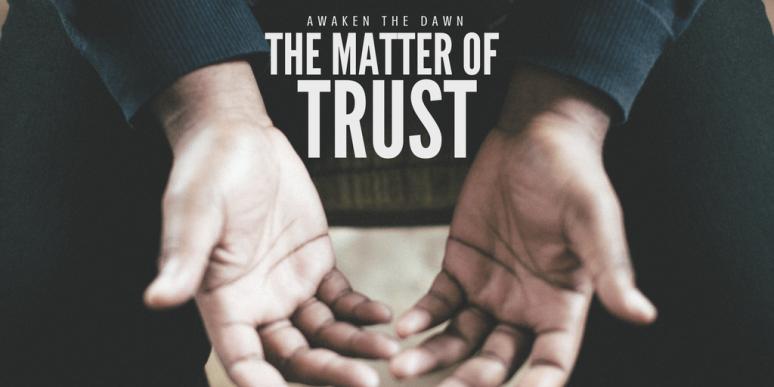The Matter of Trust