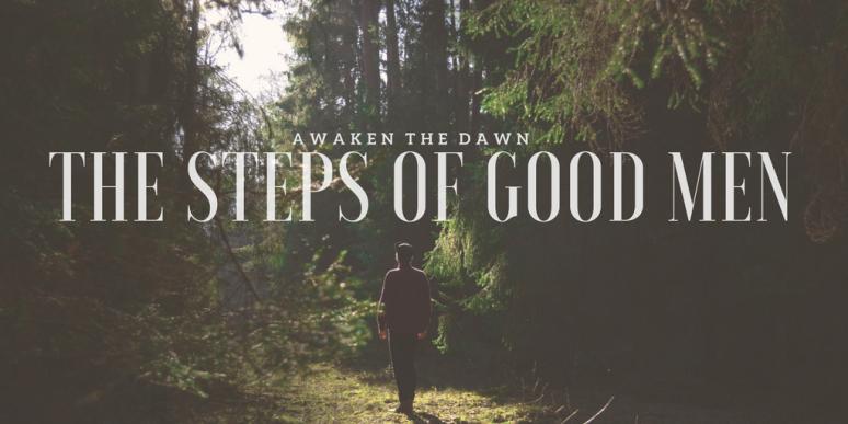 The Steps of Good Men